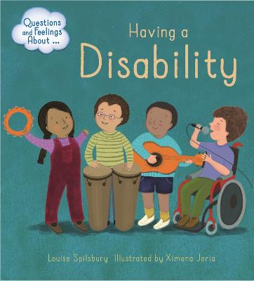 Questions and Feelings About: Having a Disability - Questions and Feelings About (Paperback)