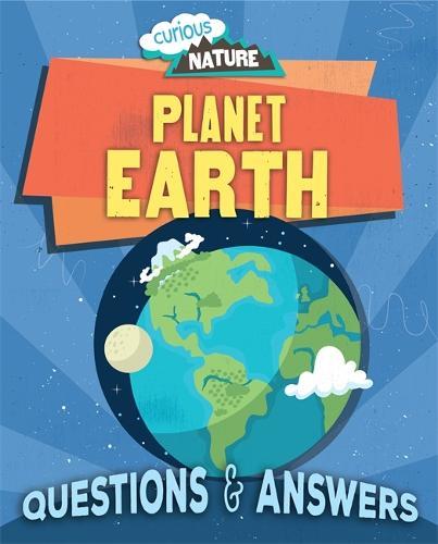 Curious Nature: Planet Earth - Curious Nature (Hardback)