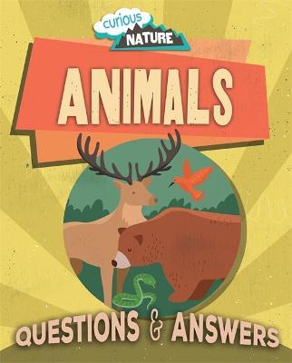 Curious Nature: Animals - Curious Nature (Hardback)
