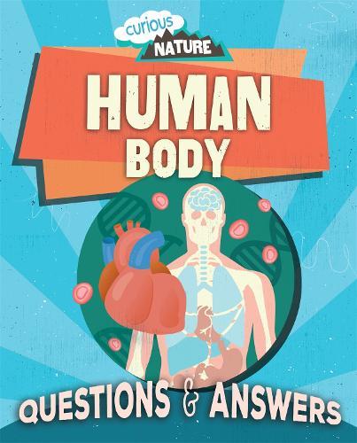 Curious Nature: Human Body - Curious Nature (Paperback)
