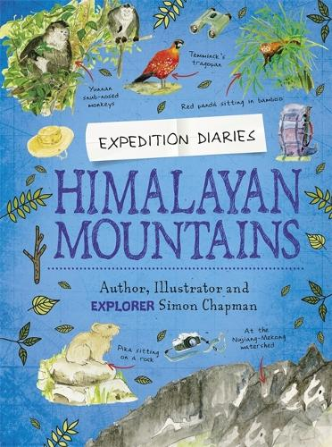 Expedition Diaries: Himalayan Mountains - Expedition Diaries (Hardback)