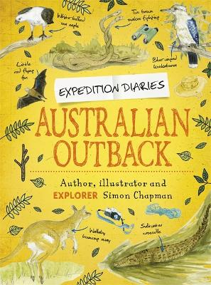 Expedition Diaries: Australian Outback - Expedition Diaries (Hardback)