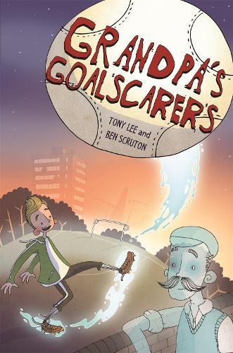 EDGE: Bandit Graphics: Grandpa's Goalscarers - EDGE: Bandit Graphics (Hardback)