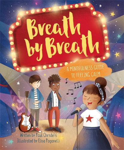 Mindful Me: Breath by Breath: A Mindfulness Guide to Feeling Calm - Mindful Me (Hardback)