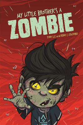 EDGE: Bandit Graphics: My Little Brother's a Zombie - EDGE: Bandit Graphics (Paperback)
