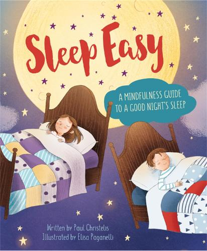 Mindful Me: Sleep Easy: A Mindfulness Guide to Getting a Good Night's Sleep - Mindful Me (Paperback)