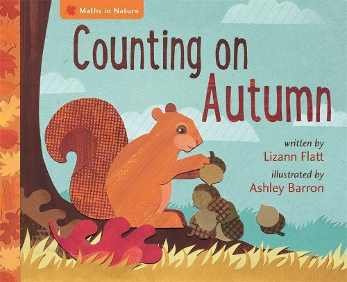 Maths in Nature: Counting on Autumn - Maths in Nature (Hardback)