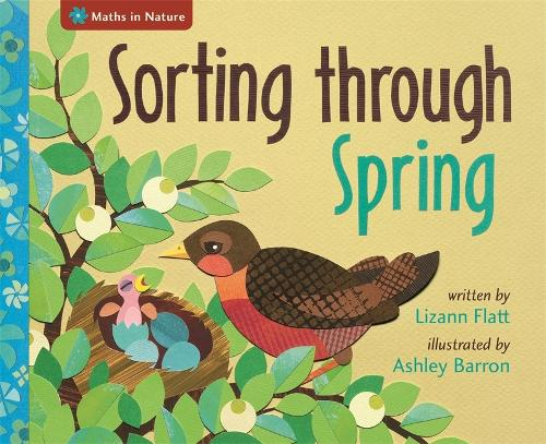 Maths in Nature: Sorting through Spring - Maths in Nature (Hardback)