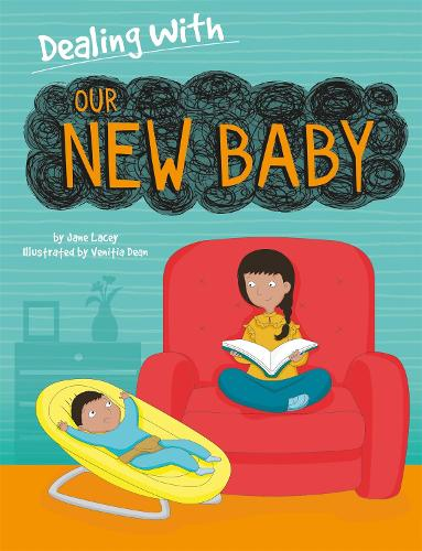 Dealing With...: Our New Baby - Dealing With... (Paperback)