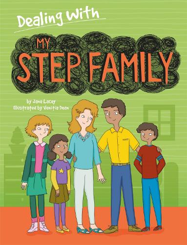 Dealing With...: My Stepfamily - Dealing With... (Paperback)