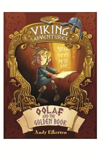 Viking Adventures: Oolaf and the Golden Book - Viking Adventures (Hardback)