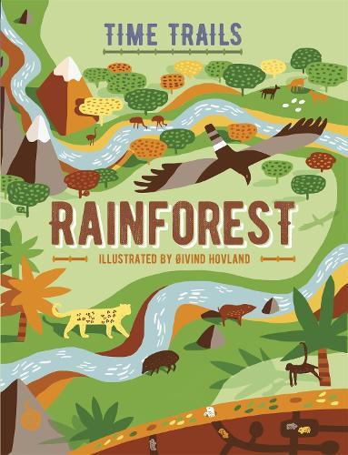 Time Trails: Rainforest - Time Trails (Hardback)