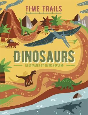 Time Trails: Dinosaurs - Time Trails (Hardback)
