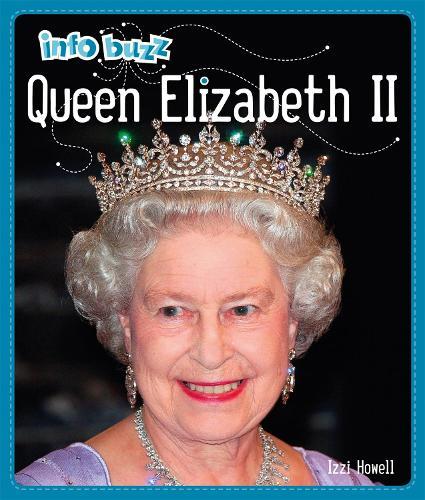 Queen Elizabeth II - Info Buzz: History (Paperback)