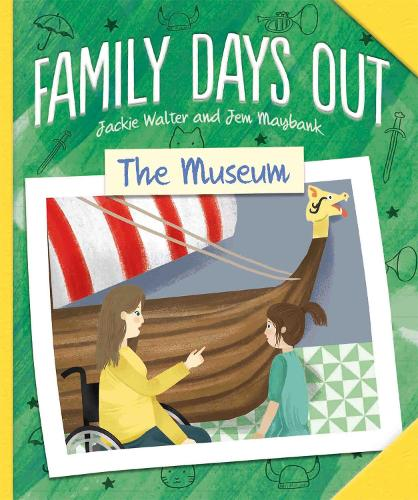 Family Days Out: The Museum - Family Days Out (Hardback)