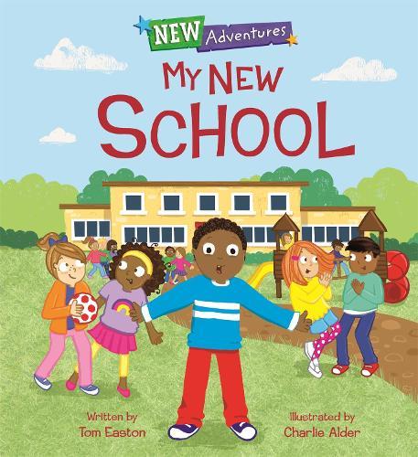 New Adventures: My New School - New Adventures (Hardback)