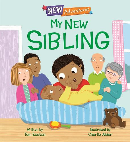 New Adventures: My New Sibling - New Adventures (Hardback)