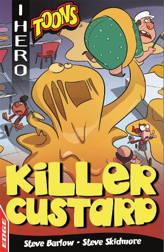 EDGE: I HERO: Toons: Killer Custard - EDGE: I HERO: Toons (Paperback)