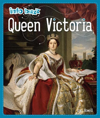 Queen Victoria - Info Buzz: History (Paperback)