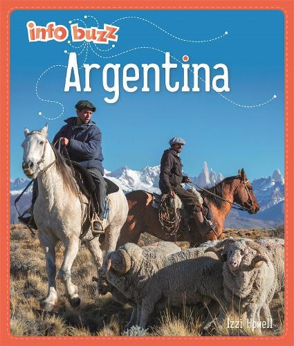 Info Buzz: Geography: Argentina - Info Buzz: Geography (Hardback)