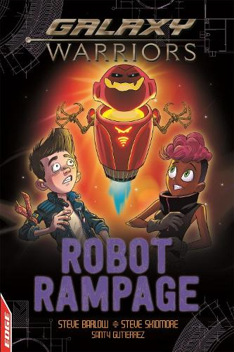 Robot Rampage - EDGE: Galaxy Warriors (Paperback)