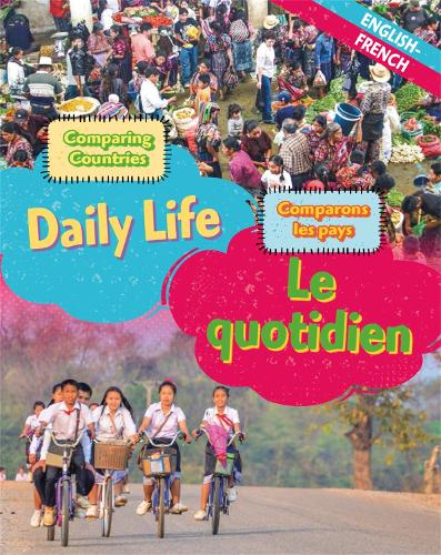Comparing Countries: Daily Life (English/French) - Dual Language Learners (Hardback)