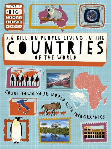 The Big Countdown: 7.6 Billion People Living in the Countries of the World - The Big Countdown (Paperback)
