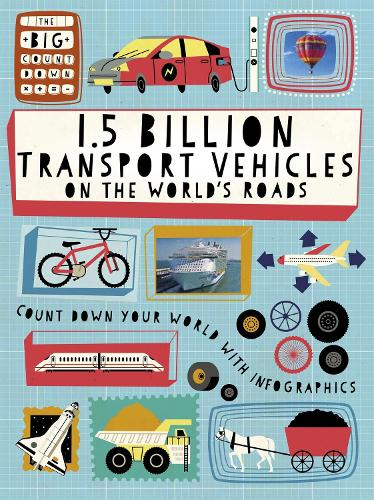 The Big Countdown: 1.5 Billion Transport Vehicles on the World's Roads - The Big Countdown (Paperback)