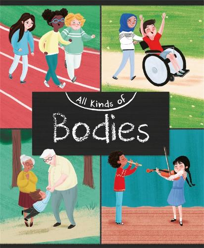 All Kinds of: Bodies - All Kinds of (Hardback)