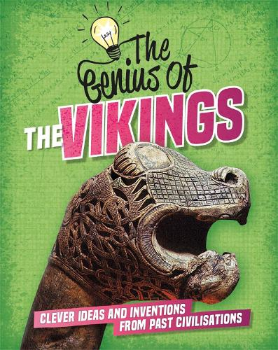 The Genius of: The Vikings: Clever Ideas and Inventions from Past Civilisations - The Genius of (Paperback)
