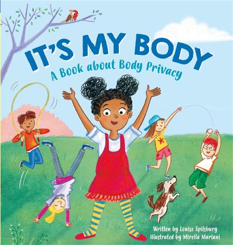 It's My Body: A Book about Body Privacy for Young Children (Paperback)