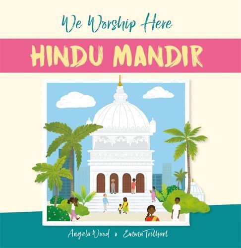 We Worship Here: Hindu Mandir - We Worship Here (Paperback)