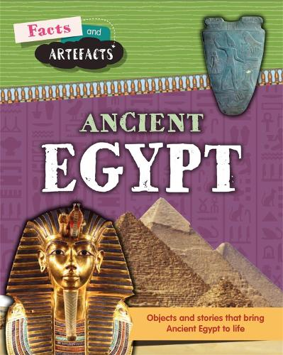 Facts and Artefacts: Ancient Egypt - Facts and Artefacts (Paperback)