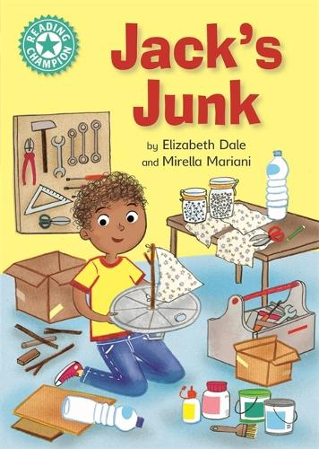 Reading Champion: Jack's Junk: Independent Reading Turquoise 7 - Reading Champion (Hardback)