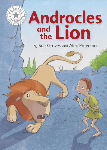 Reading Champion: Androcles and the Lion: Independent Reading White 10 - Reading Champion (Hardback)