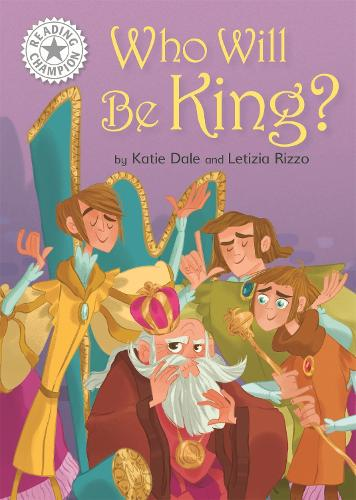 Reading Champion: Who Will be King?: Independent Reading White 10 - Reading Champion (Hardback)