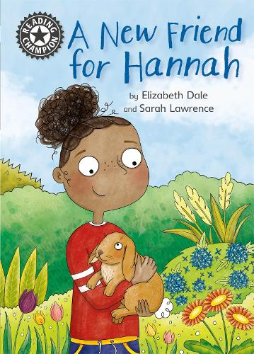 Reading Champion: A New Friend For Hannah: Independent Reading 11 - Reading Champion (Paperback)