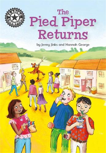 Reading Champion: The Pied Piper Returns: Independent Reading 14 - Reading Champion (Paperback)