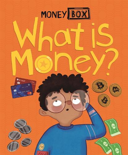 Money Box: What Is Money? - Money Box (Paperback)