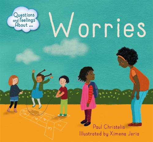 Worries - Questions and Feelings About (Paperback)