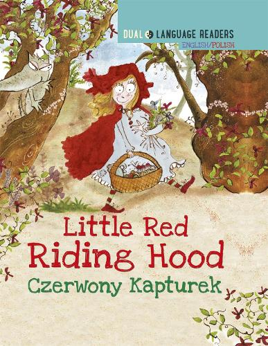 Dual Language Readers: Little Red Riding Hood - English/Polish - Dual Language Readers (Hardback)
