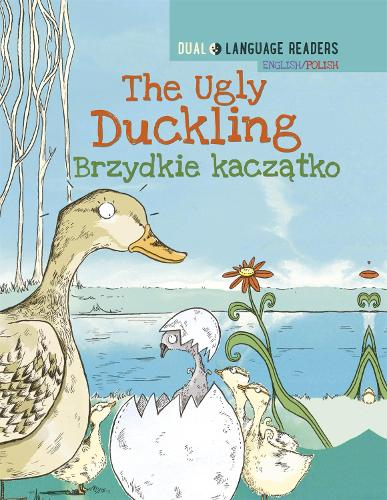 Dual Language Readers: The Ugly Duckling - English/Polish - Dual Language Readers (Hardback)