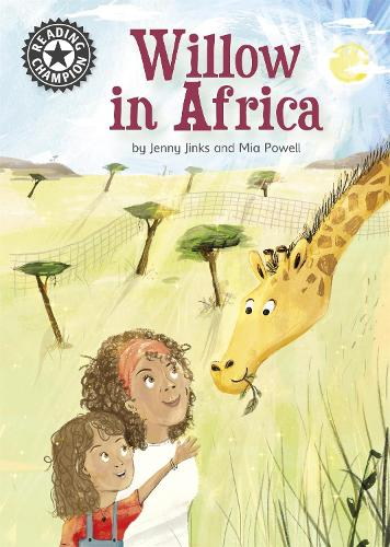 Reading Champion: Willow in Africa: Independent reading 16 - Reading Champion (Hardback)
