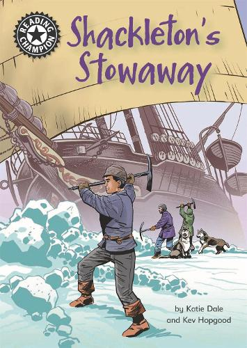 Reading Champion: Shackleton's Stowaway: Independent Reading 17 - Reading Champion (Paperback)
