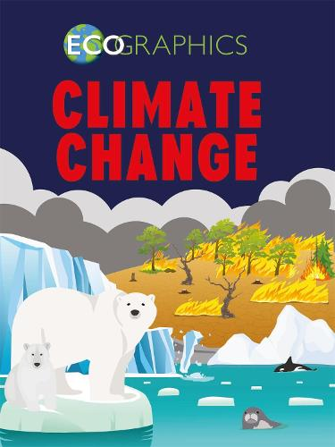 Climate Change - Ecographics (Paperback)