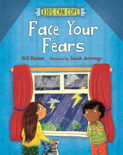 Kids Can Cope: Face Your Fears - Kids Can Cope (Paperback)