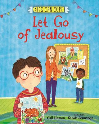 Kids Can Cope: Let Go of Jealousy - Kids Can Cope (Paperback)