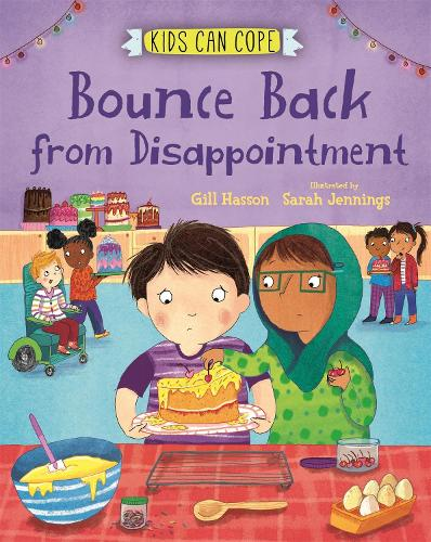 Kids Can Cope: Bounce Back from Disappointment - Kids Can Cope (Paperback)