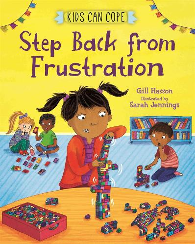 Step Back from Frustration - Kids Can Cope (Paperback)