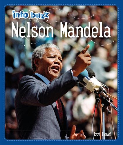 Info Buzz: Black History: Nelson Mandela - Info Buzz: Black History (Hardback)